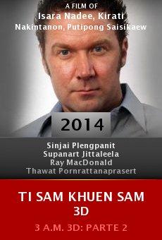 Ver película Ti sam khuen sam 3D