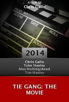 Ver película Tie Gang: The Movie