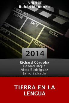Watch Tierra en la Lengua online stream