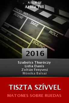 Watch Tiszta Szívvel online stream