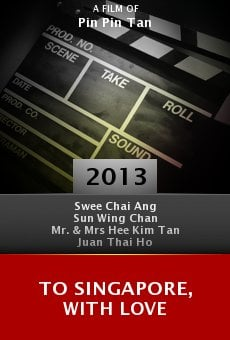 Ver película To Singapore, with Love