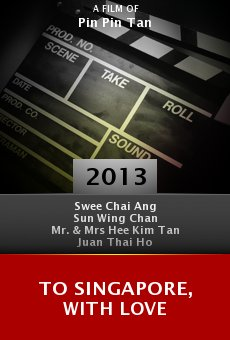 Watch To Singapore, with Love online stream