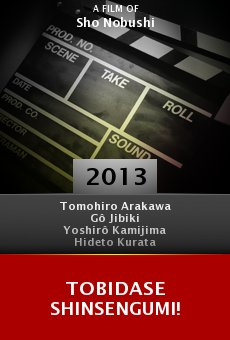 Watch Tobidase Shinsengumi! online stream