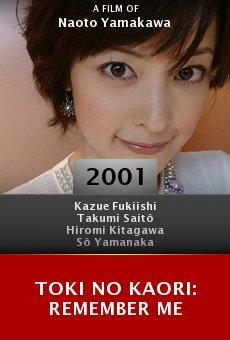 Toki no kaori: Remember me online free
