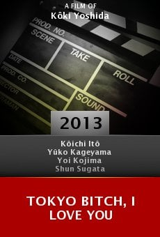 Ver película Tokyo Bitch, I Love You