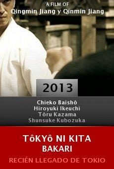 Watch Tôkyô ni kita bakari online stream
