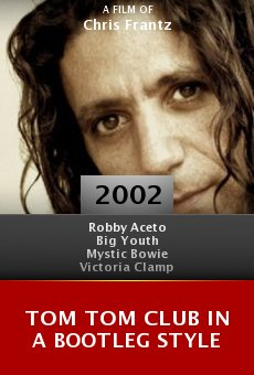 Tom Tom Club in a Bootleg Style online free