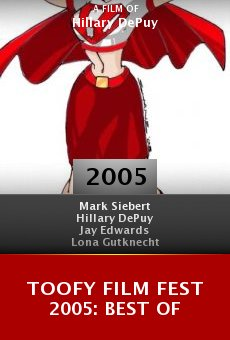Toofy Film Fest 2005: Best Of online free
