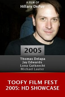 Toofy Film Fest 2005: HD Showcase online free