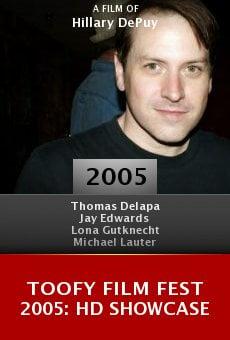 Toofy Film Fest 2005: HD Showcase online free