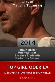 Ver película Top Girl oder La déformation professionnelle