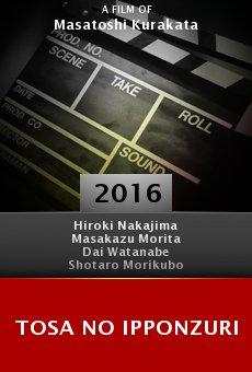 Ver película Tosa no ipponzuri