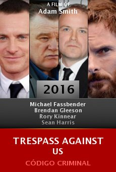 Ver película Trespass Against Us