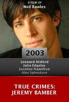 True Crimes: Jeremy Bamber online free