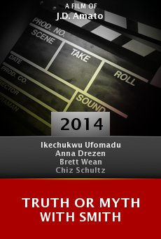 Watch Truth or Myth with Smith online stream
