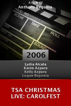 TSA Christmas Live: Carolfest online free
