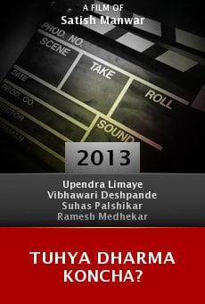 Ver película Tuhya Dharma Koncha?