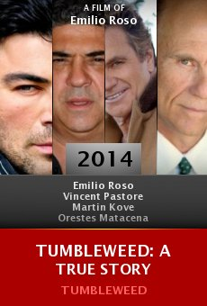 Tumbleweed: A True Story online free