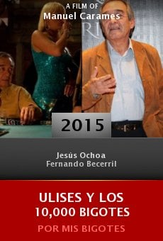 Ver película Ulises Y Los 10,000 Bigotes