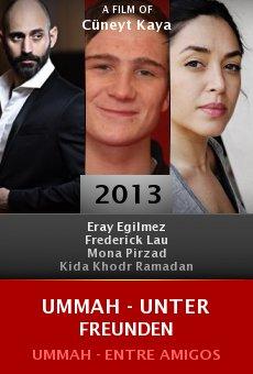 Watch UMMAH - Unter Freunden online stream