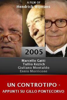 Un controtipo - appunti su Gillo Pontecorvo online free