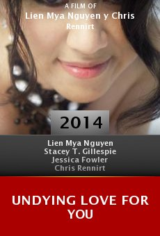 Watch Undying Love for You online stream