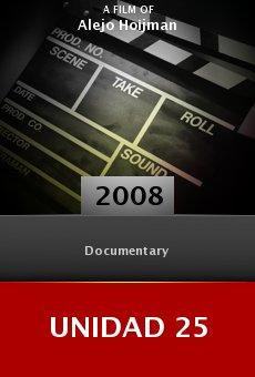 Ver película Unidad 25