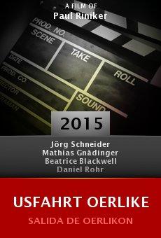 Usfahrt Oerlike online free