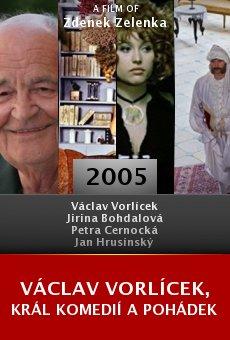 Václav Vorlícek, král komedií a pohádek online free