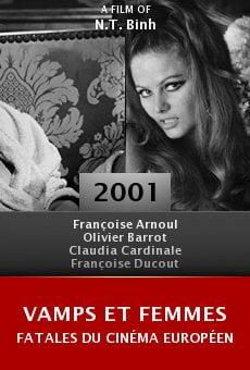 Vamps et femmes fatales du cinéma européen online free