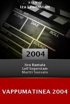 Vappumatinea 2004 online free