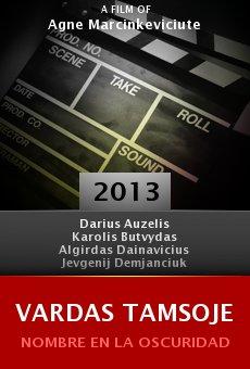Vardas tamsoje online free