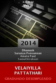 Ver película Velaiyilla Pattathari