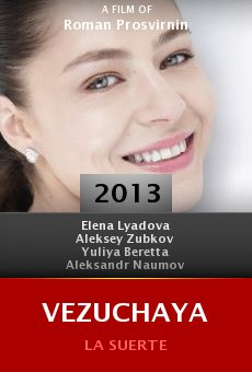 Ver película Vezuchaya