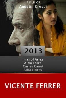 Watch Vicente Ferrer online stream
