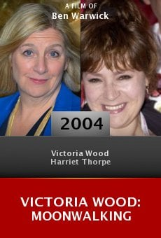Victoria Wood: Moonwalking online free