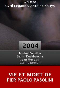 Vie et mort de Pier Paolo Pasolini online free