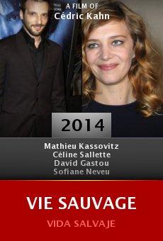Ver película Vie sauvage