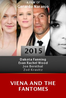 Watch Viena and the Fantomes online stream