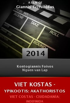 Watch Viet Kostas - Ypikootis: Akathoristos online stream