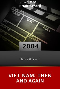 Viet Nam: Then and Again online free