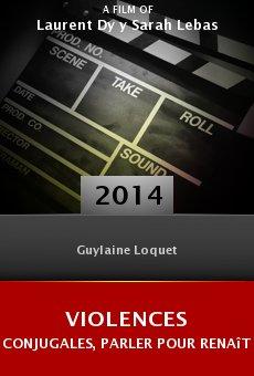 Watch Violences conjugales, parler pour renaître online stream