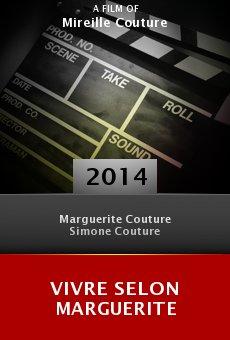 Ver película Vivre selon Marguerite