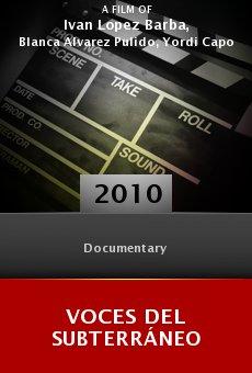 Ver película Voces del subterráneo