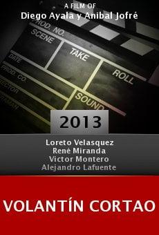 Watch Volantín cortao online stream