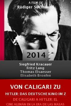 Von Caligari zu Hitler: Das deutsche Kino im Zeitalter der Massen online free