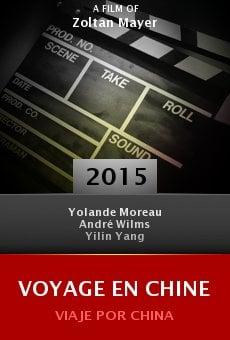 Ver película Voyage en Chine