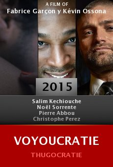 Watch Voyoucratie online stream
