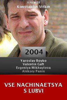 Vse nachinaetsya s lubvi online free