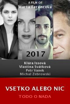 Watch Vsetko alebo nic online stream